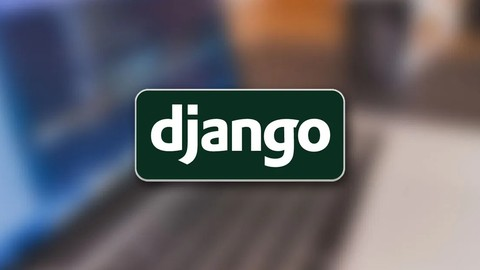 The Complete Django 3 Course for Beginners (Step by Step)